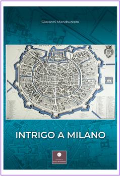 Intrigo a Milano
