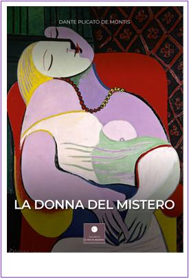 La Donna Del Mistero di Dante Plicato De Montis