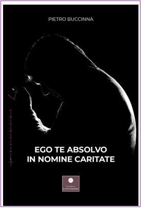 Ego te absolvo in nomine caritate