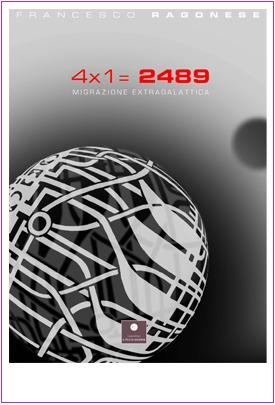 4X1 = 2489 Migrazione extragalattica